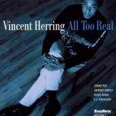 CD Vincent herring CD Vincent herring All too real