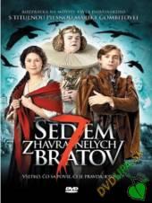 FILM  - DVD SEDEM ZHAVRANELYCH BRATOV