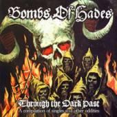 BOMBS OF HADES  - 2xVINYL THROUGH THE ..