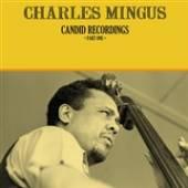 MINGUS CHARLES  - VINYL CANDID RECORDINGS.. -LTD- [VINYL]