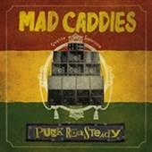 MAD CADDIES  - CD PUNK ROCKSTEADY