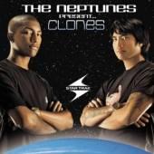 NEPTUNES  - 2xVINYL PRESENT... CLONES [VINYL]
