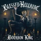 BLESSED HELLRIDE  - CD BOURBON KING