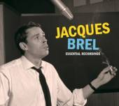 BREL JACQUES  - 3xCD ESSENTIAL RECORDINGS..