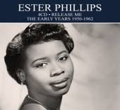 PHILLIPS ESTHER  - 4xCD EARLY YEARS 1950 TO 1962