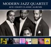 MODERN JAZZ QUARTET  - 4xCD EIGHT CLASSIC ALBUMS -DIGI-