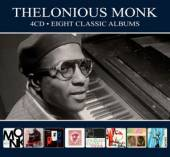 MONK THELONIOUS  - 4xCD EIGHT CLASSIC ALBUMS -DIGI-