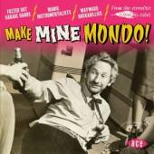 VARIOUS  - CD MAKE MINE MONDO