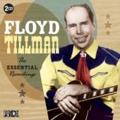 TILLMAN FLOYD  - 2xCD ESSENTIAL RECORDINGS