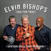 BISHOP ELVIN -BIG FUN TR  - CD SOMETHING SMELLS FUNKY..