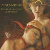 AUTUMN TEARS  - CDD CONVALESCENCE - A RETROSPECTIVE