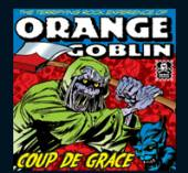 ORANGE GOBLIN  - 2xVINYL COUP DE GRACE [VINYL]