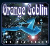 ORANGE GOBLIN  - 2xVINYL BIG BLACK -COLOURED- [VINYL]