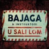 BAJAGA & INSTRUKTORI  - CD U SALI LOM