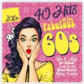 VARIOUS  - 2xCD 40 HITS OF THE FABULOUS..