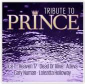 ICE-T/HEAVEN 17/DEAD OR ALIVE/  - CD TRIBUTE TO PRINCE