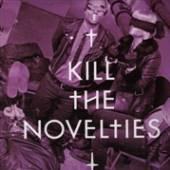 NOVELTIES  - VINYL KILL THE NOVELTIES -10- [VINYL]