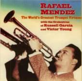 MENDEZ RAFAEL  - CD WORLD'S GREATEST..