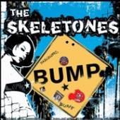 SKELETONES  - VINYL BUMP [VINYL]