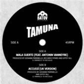 TAMUNA  - SI MALA SUERTE -DOWNLOAD- /7