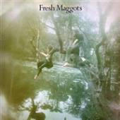 FRESH MAGGOTS  - CD HATCHED