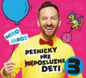 PESNICKY PRE (NE)POSLUSNE DETI 3. - supershop.sk