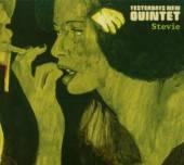 YESTERDAYS NEW QUINTET  - CD STEVIE