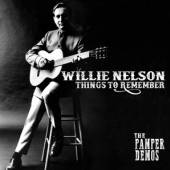 NELSON WILLIE  - CD THINGS TO REMEMBER -..