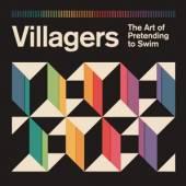 VILLAGERS  - CD ART OF PRETENDING TO SWIM