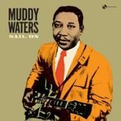 WATERS MUDDY  - VINYL SAIL ON -BONUS TR/HQ- [VINYL]