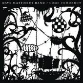 MATTHEWS DAVE -BAND-  - VINYL COME TOMORROW [VINYL]