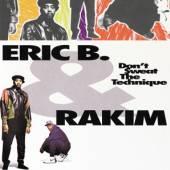 ERIC B AND RAKIM  - VINYL DON''T SWEAT THE TECHNIQUE [VINYL]