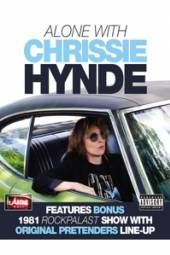HYNDE CHRISSIE  - DVD ALONE WITH CHRISSIE HYNDE
