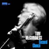 MCGUINNESS TOM  - CD SECOND GLANCE