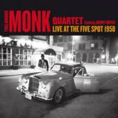 MONK THELONIOUS QUARTET  - CD COMPLETE LIVE AT THE FIVE SPOT 1958