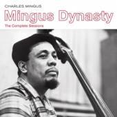 MINGUS CHARLES  - CD MINGUS DYNASTY - THE..