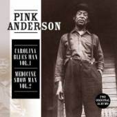 ANDERSON PINK  - CD CAROLINA BLUES MAN & MEDI