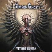 CRIMSON GHOSTS  - VINYL YET NOT HUMAN [VINYL]