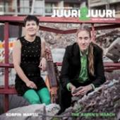 JUURI & JUURI  - CD KORPIN MARSSI (THE RAVEN'S MARCH)