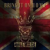 WILL WILDE  - CD BRING IT ON HOME