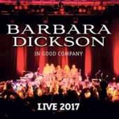 BARBARA DICKSON  - CD+DVD IN GOOD COMPANY