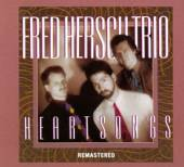 HERSCH FRED -TRIO-  - CD HARTSONGS [DIGI/R]