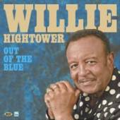 WILLIE HIGHTOWER  - VINYL OUT OF THE BLUE [VINYL]