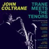 COLTRANE JOHN  - 4xCD TRANE MEETS THE TENORS