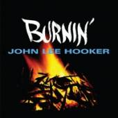 HOOKER JOHN LEE  - CD BURNIN'