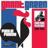 GREEN GRANT  - 2xCD FUNK IN FRANCE