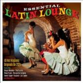 VARIOUS  - CD ESSENTIAL LATIN LOUNGE