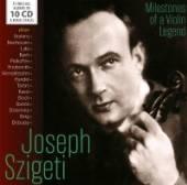 SZIGETI JOSEPH  - 10xCD MILESTONES OF A VIOLIN LEGEND