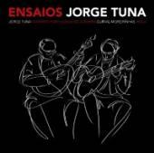 TUNA JORGE  - CD ENSAIOS