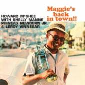 MCGHEE HOWARD  - CD MAGGIE'S BACK IN TOWN!!